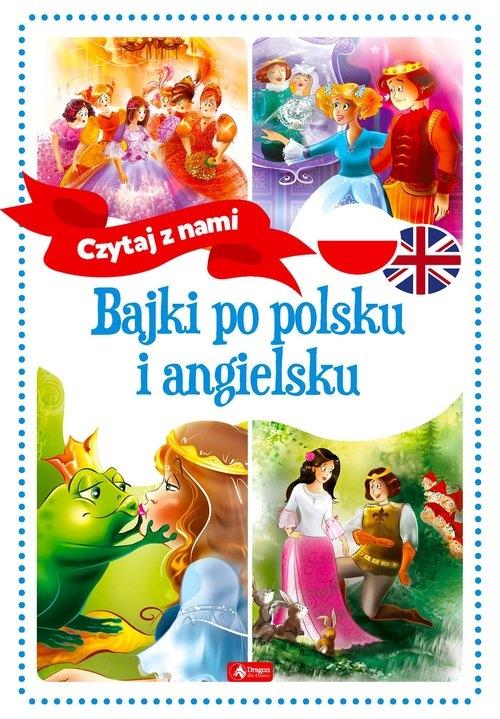 Bajki po polsku i angielsku Paszylk Bartłomiej