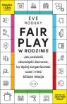 Fair Play w rodzinie. Jak podzielić obowiązki domowe, by lepiej Rodsky Eve