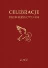 Ułożyć życie z Bogiem Celebracje przed bierzmowaniem Mielnicki Krzysztof, Nosek Bogusław, Parszewska Ewelina