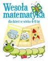 Wesoła matematyka dla dzieci w wieku 4-5 lat