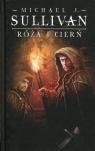 Róża i cierń Kroniki Riyrii Tom 2