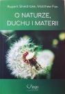 O naturze, duchu i materii