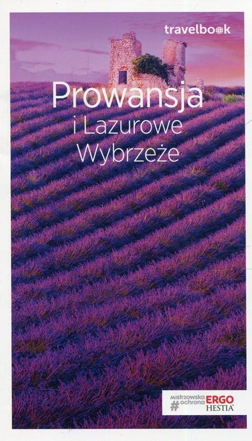 Prowansja i Lazurowe Wybrzeże Travelbook Bzowski Krzysztof