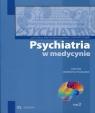 Psychiatra w medycynie Tom 2Dialogi interdyscyplinarne