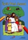 Życie Pana Jezusa Małgorzata Wilk
