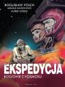 Ekspedycja - Bogowie z kosmosu Wydanie kolekcjonerskie Polch Bogusław, Górny Alfred, Mostowicz Arnold