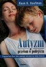 Autyzm przełom w podejściu