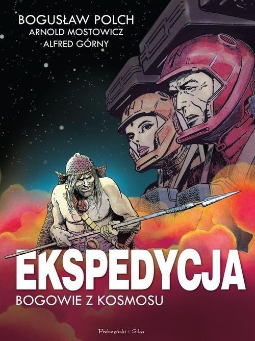 Ekspedycja - Bogowie z kosmosu Polch Bogusław, Górny Alfred, Mostowicz Arnold