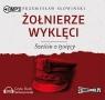 Żołnierze wyklęci Sześciu z tysięcy  (Audiobook) Słowiński Przemysław