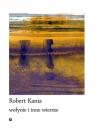 Wołynie i inne wiersze Robert Kania