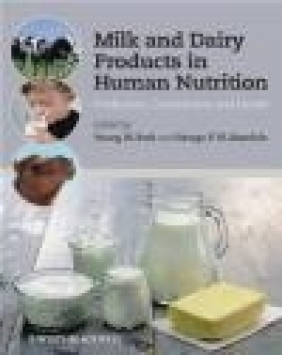 Milk and Dairy Products in Human Nutrition Young W. Park