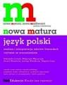 Nowa matura Język polski analiza i interpretacja tekstów literackich