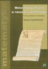 Metoda biograficzna w nauczaniu matematyki Czerklańska Teresa
