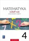 Matematyka wokół nas 4. Zeszyt ćwiczeń. Część 2