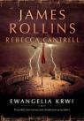 Ewangelia krwi Rollins James, Cantrell Rebecca