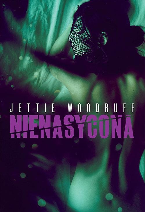 Nienasycona Woodruff Jettie