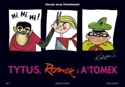 Tytus, Romek i A'Tomek. Księga I Henryk Jerzy Chmielewski