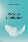 Przerwa z aniołem. Medytacje w ciągu dnia Hildegard Koenig