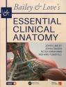 Bailey & Loves Essential Clinical Anatomy Lumley John, Craven John, Abrahams Peter