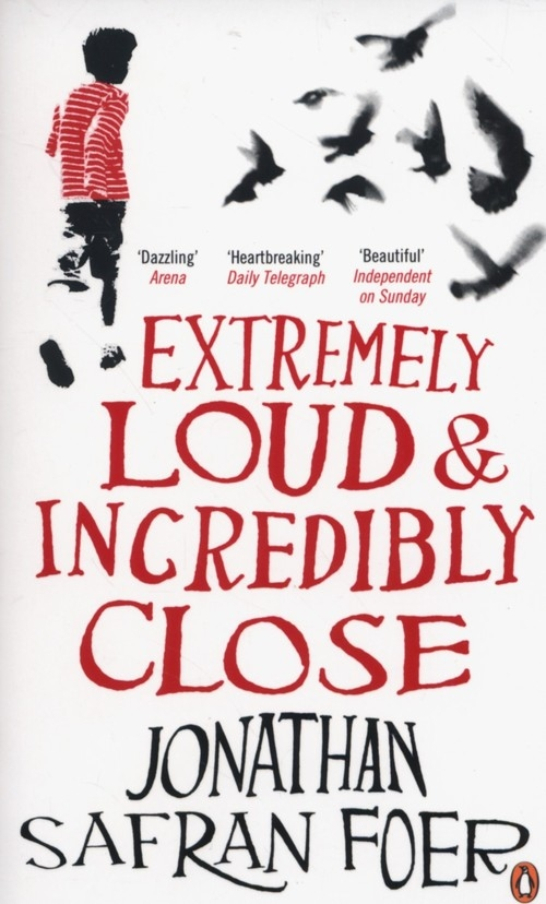 Extremely Loud and Incredibly Close Foer Jonathan Safran