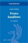 Prawo handlowe. 22. wydanie prof. dr hab. Andrzej Kidyba