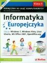 Informatyka Europejczyka 5 Podręcznik do zajęć komputerowych z płytą CD Edycja: Windows 7, Windows Vista, Linux Ubuntu, MS Office 2007, OpenOffice.org