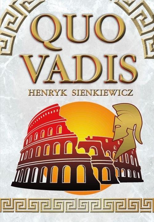 Quo Vadis Sienkiewicz Henryk