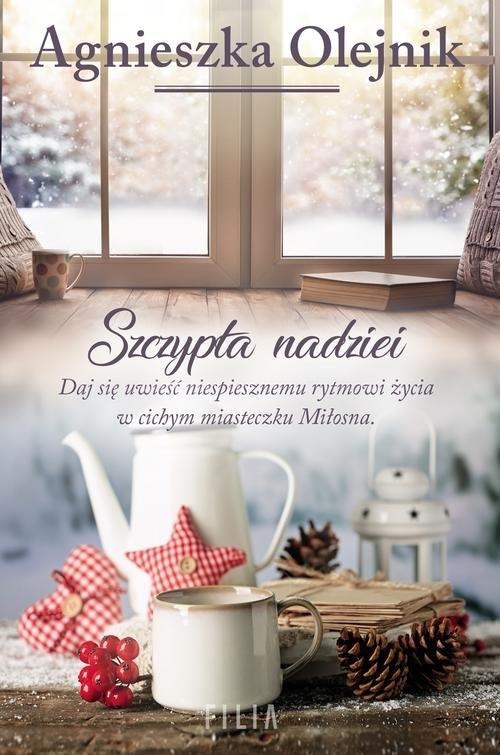 Szczypta nadziei Olejnik Agnieszka