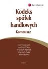 Kodeks spółek handlowych. Komentarz  Frąckowiak Józef, Kidyba Andrzej, Popiołek Wojciech, Pyzioł Wojciech, Witosz Antoni