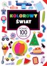 Kolorowy świat Ponad 100 naklejek