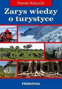 Zarys wiedzy o turystyce Paweł Różycki