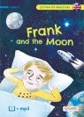 Frank and The Moon. Czytam po angielsku level 1 Mojkowska Katarzyna