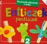 Entliczek Pentliczek 2 wycinanki-składanki 5-latka Kowalska Agnieszka, Krzywicka Marta, Poklewska-Koziełło Ewa