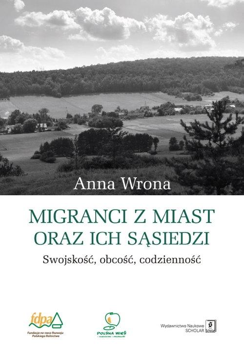 Migranci z miast oraz ich sąsiedzi Wrona Anna
