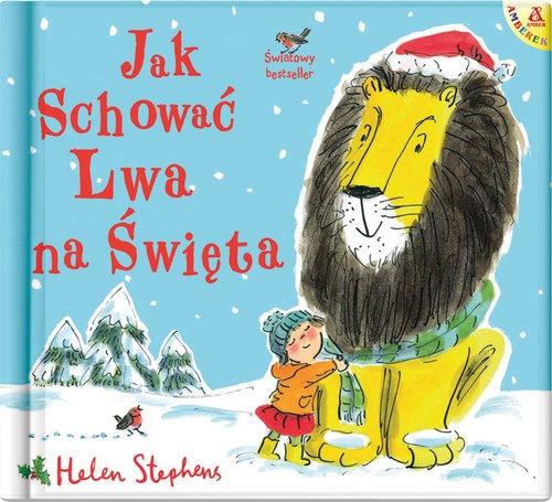 Jak schować Lwa na Święta Stephens Helen