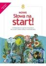 NOWE Słowa na start! 8. Podręcznik do języka polskiego dla klasy ósmej szkoły podstawowej