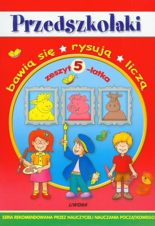 Przedszkolaki Zeszyt 5-latka