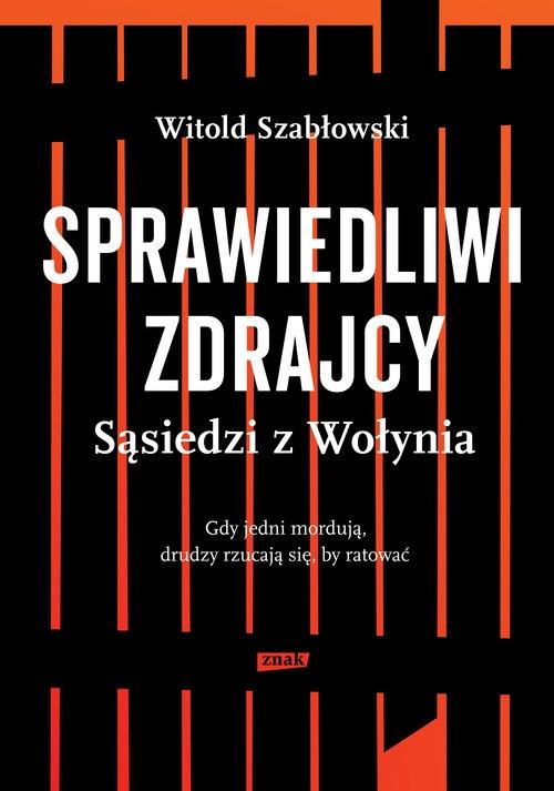 Sprawiedliwi zdrajcy Szabłowski Witold