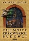 Tajemnice krakowskich budowli