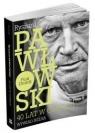 Ryszard Pawłowski. 40 lat w górach. Wywiad rzeka