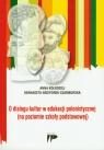 O dialogu kultur w edukacji polonistycznej (na poziomie szkoły podstawowej)