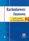 Rachunkowość finansowa zbiór zadań z rozwiązaniami (z suplementem elektronicznym)