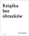 Książka bez obrazków Novak Benjamin Joseph