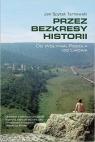 Przez bezkresy historii