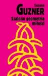 Szalona geometria miłości