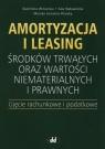 Amortyzacja i leasing środków trwałych oraz wartości niematerialnych i Winiarska Kazimiera, Radawiecka Ewa, Foremna-Pilarska Monika