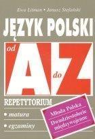 Język polski Młoda Polska Dwudziestolecie międzywojenne od A do Z Repetytorium Litman Ewa, Stefański Janusz