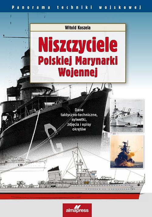 Niszczyciele Polskiej Marynarki Wojennej Koszela Witold
