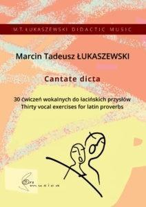 Cantate dicta Marcin Tadeusz Łukaszewski