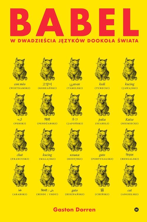 Babel. W dwadzieścia języków dookoła świata Gaston Dorren